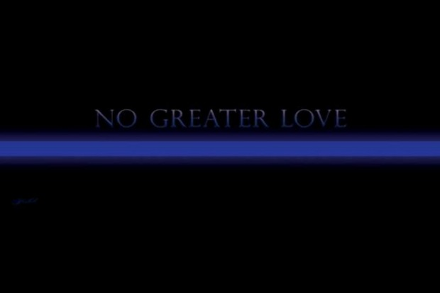 No Greater Love police banner