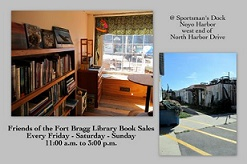 Friends of the Fort Bragg Library Book Sales NEW!  Year-round store.  Check us out!