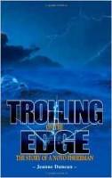 Trolling on the Edge