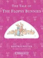 Tale of Flopsy Bunnies